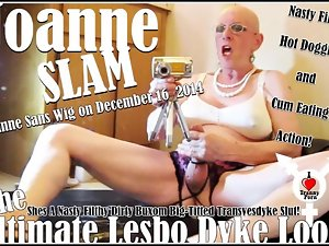 JOANNE SLAM - ULTIMATE Lesbian DYKE LOOK - DECEMBER 16 2014